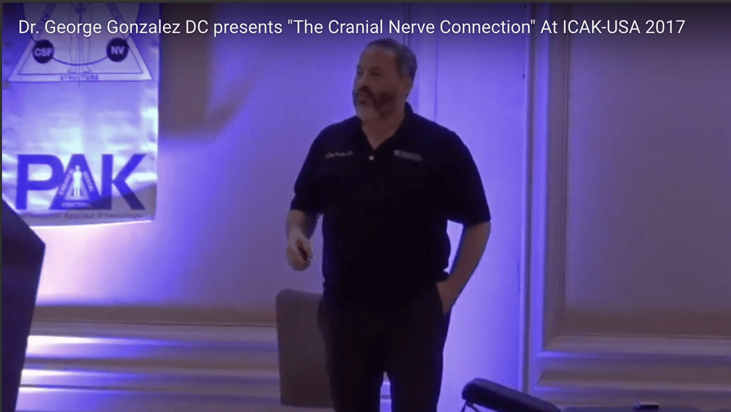 "Dr. George Gonzalez DC presents ""The Cranial Nerve Connection"" At ICAK-USA 2017"